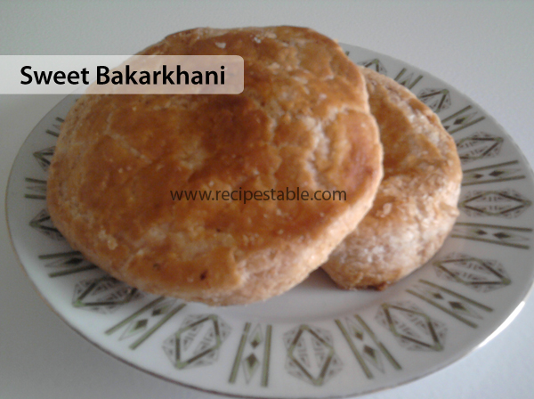 Sweet Bakarkhani Recipe