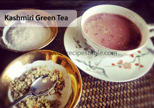 Kashmiri Green Tea Recipe