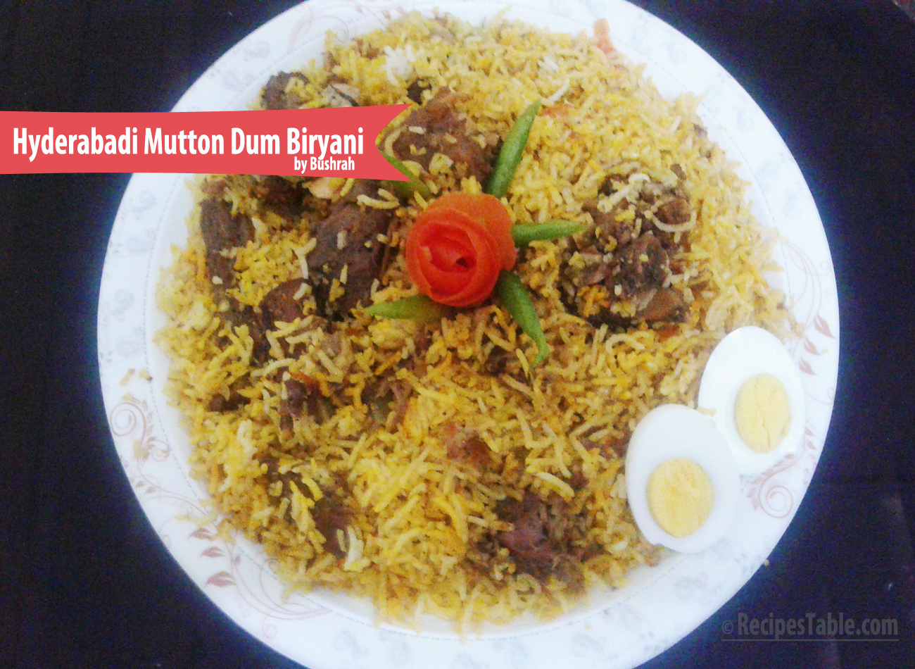 Hyderabadi Mutton Dum Biryani recipe