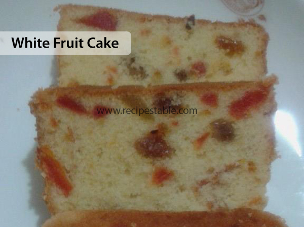 White Fruit Cake Recipe