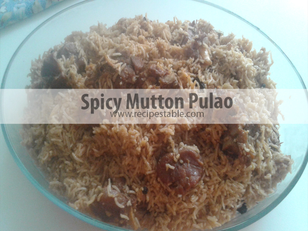 Spicy Mutton Pulao Recipe