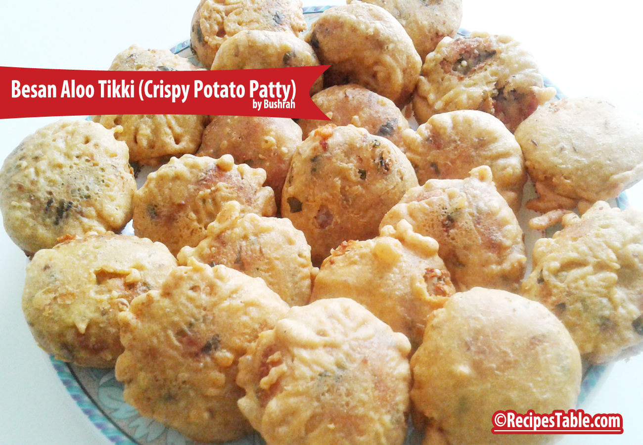 Recipe: Besan Aloo Tikki (Crispy Potato Patty)