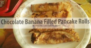 Chocolate and Banana Filled Pancake Rolls