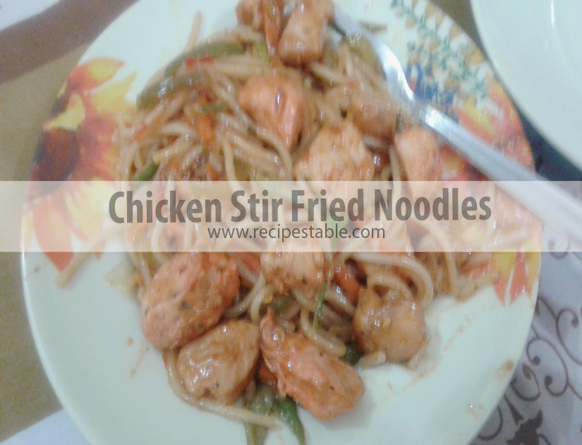 Chicken Stir Fried Noodles