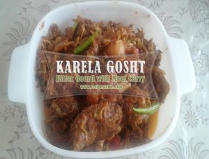 How to: Make Karela Gosht (Meat Curry with Bitter Gourd)