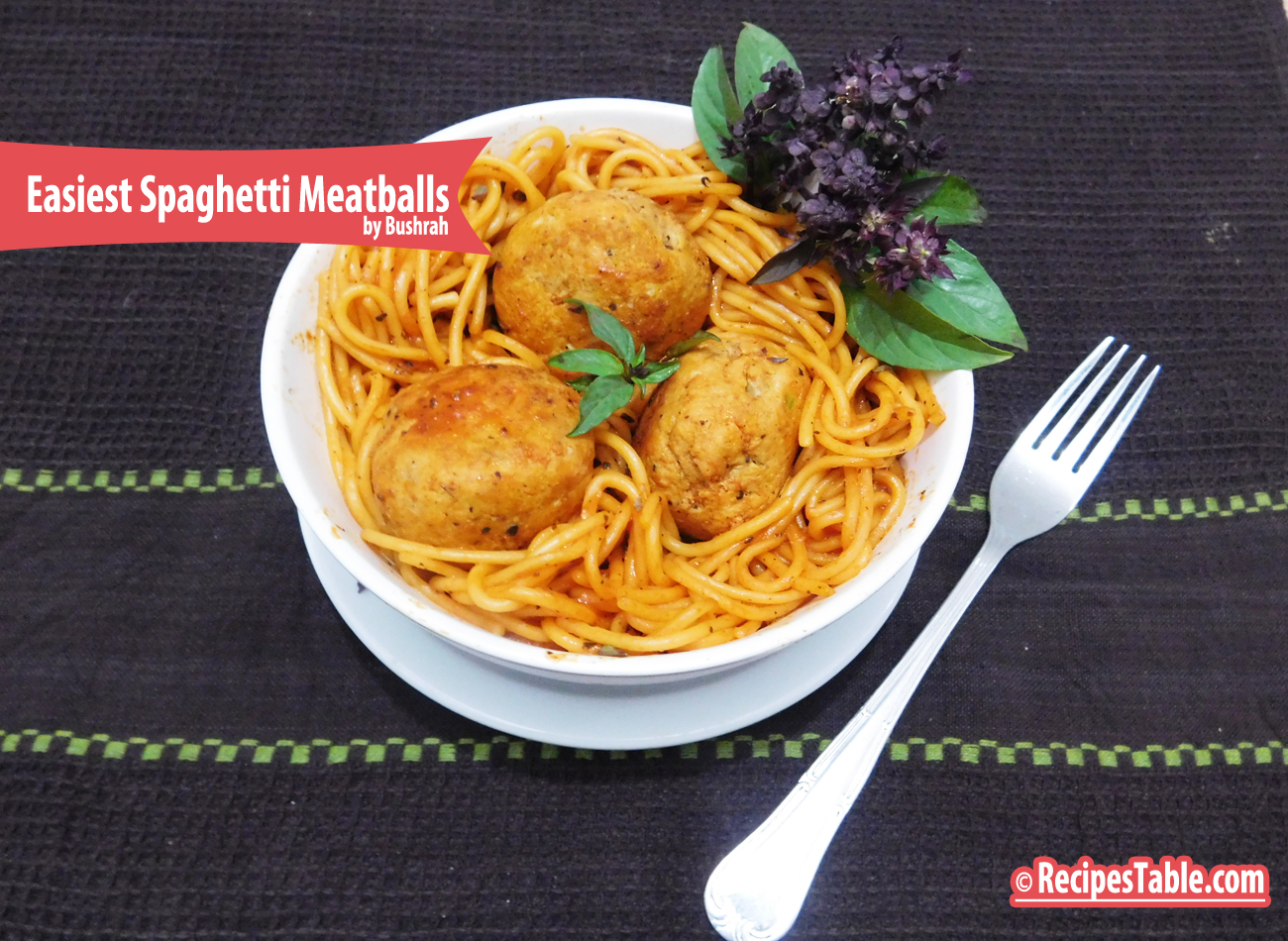The Best and Easiest Spaghetti Meatballs