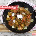 Karahi Butter Chicken (Makhni Karahi)