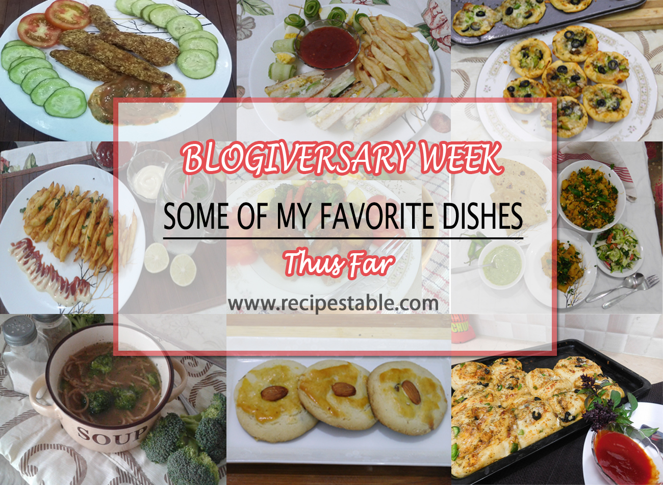 Blogiversary Week: Some of My Favorite Dishes Thus Far