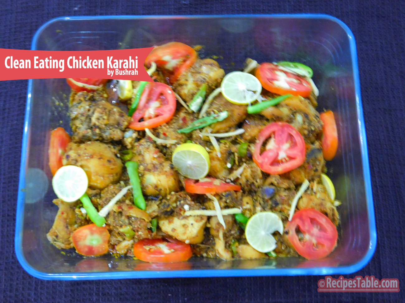 Recipe clean eating chicken karahi recipes table today iam going to share a clean eating version of chicken karahi it is very delicious and easy to make a lighter and healthier version of the pakistani forumfinder Gallery