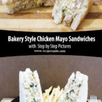 Bakery Style Chicken Mayo Sandwiches Pinterest