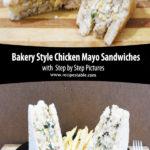 Bakery Style Chicken Mayo Sandwiches Pinterest