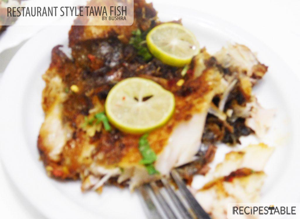 Restaurant Style Tawa Fish